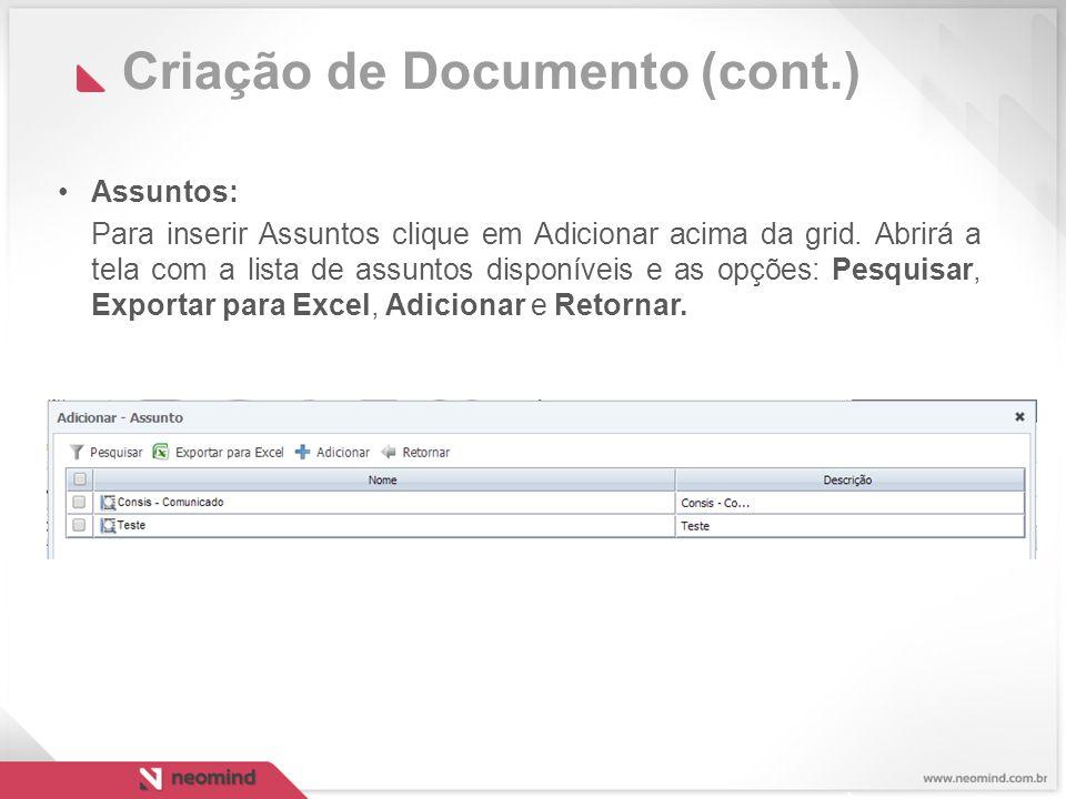 Criação de Documento (cont.) Assuntos: Para inserir Assuntos clique em Adicionar acima da grid.