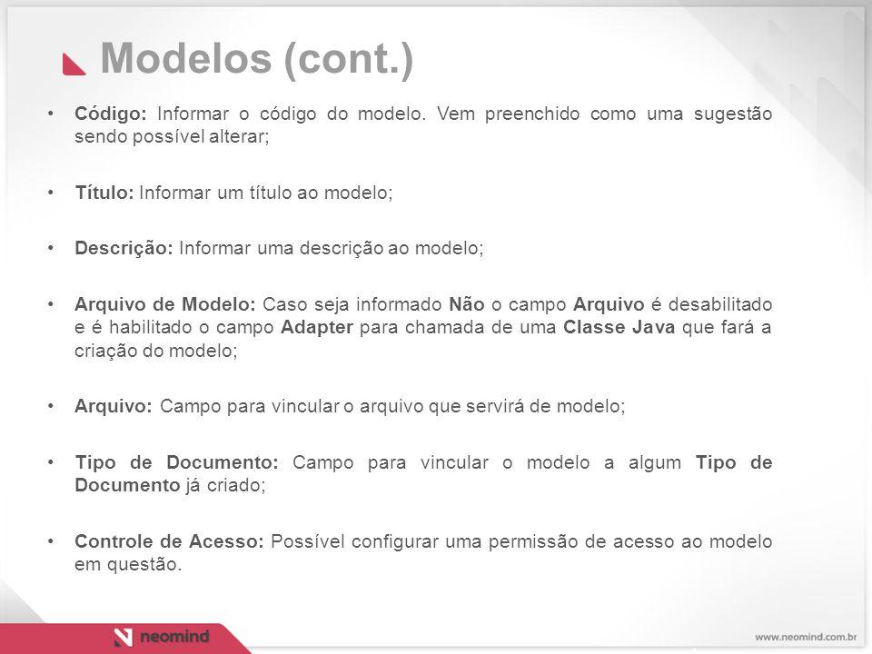 Modelos (cont.) Código: Informar o código do modelo.