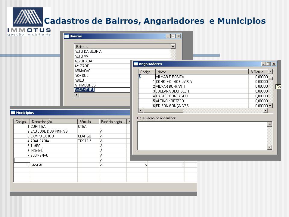 Cadastros de Bairros, Angariadores e Municipios