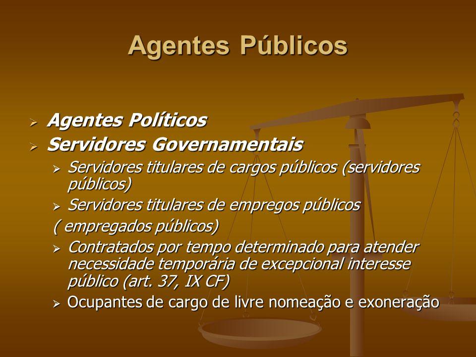 Particulares em colaboração com o Estado  Agentes honoríficos: convocados devido a sua condição cívica ou notória capacidade profissional, normalmente, sem remuneração.