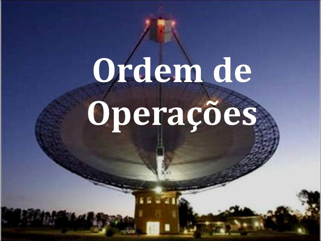 Ordem de Operações