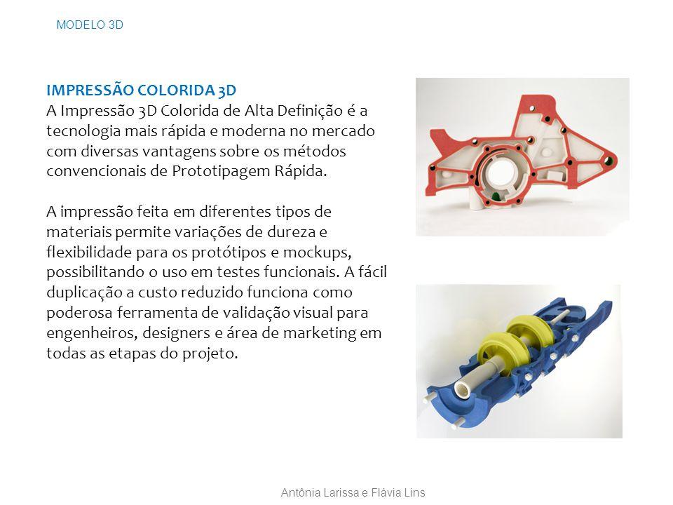 MODELO 3D IMPRESSÃO COLORIDA 3D A Impressão 3D Colorida de Alta Definição é a tecnologia mais rápida e moderna no mercado com diversas vantagens sobre os métodos convencionais de Prototipagem Rápida.