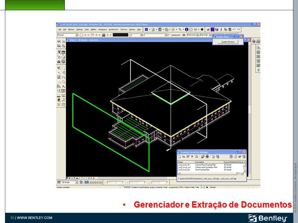 © 2010 Bentley Systems, Incorporated 55 | WWW.BENTLEY.COM Checagem de Interferências
