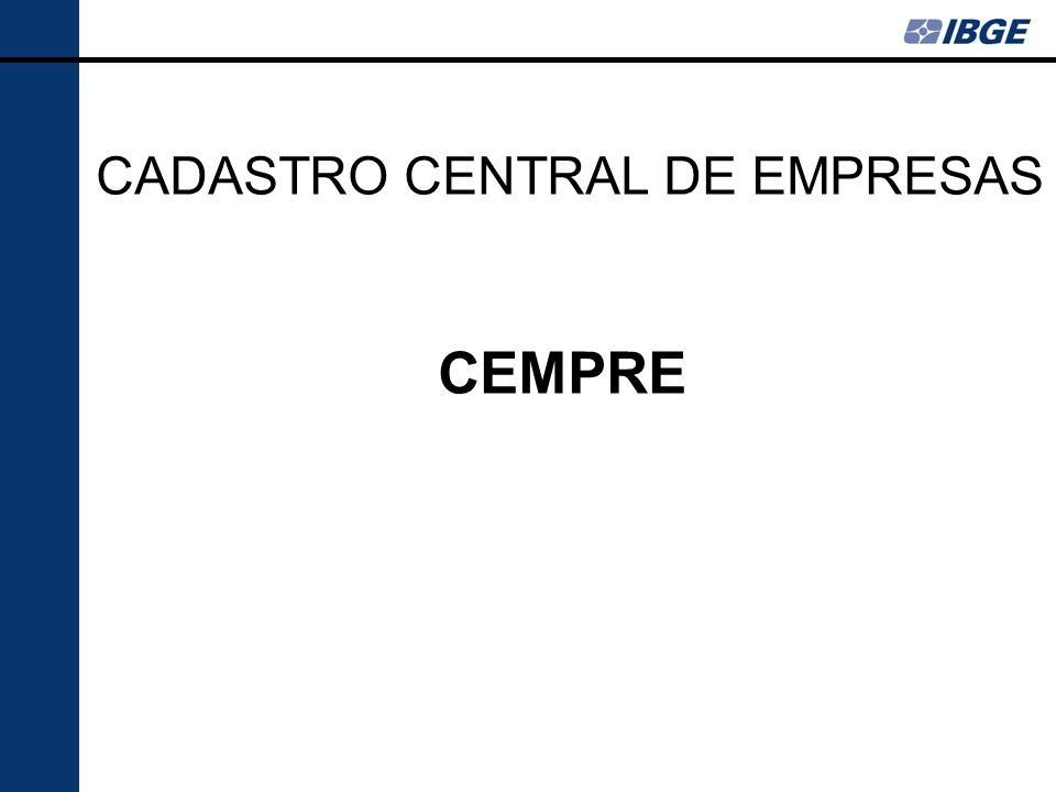 CADASTRO CENTRAL DE EMPRESAS CEMPRE