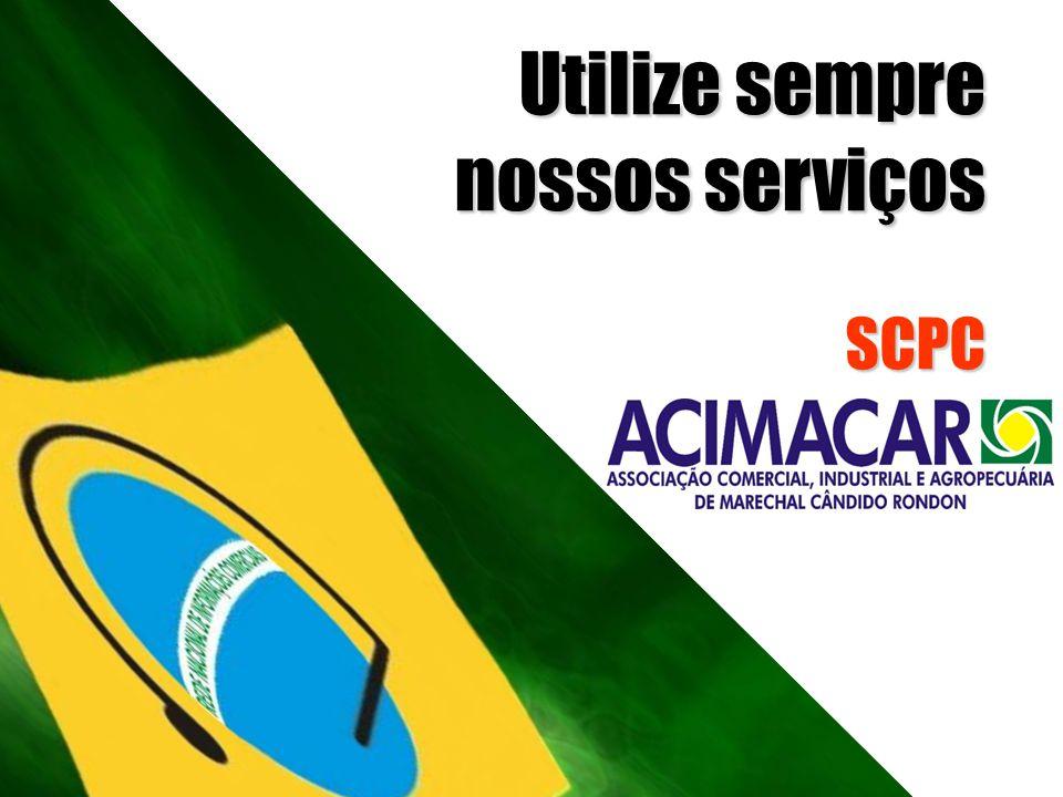 Utilize sempre nossos serviços SCPC