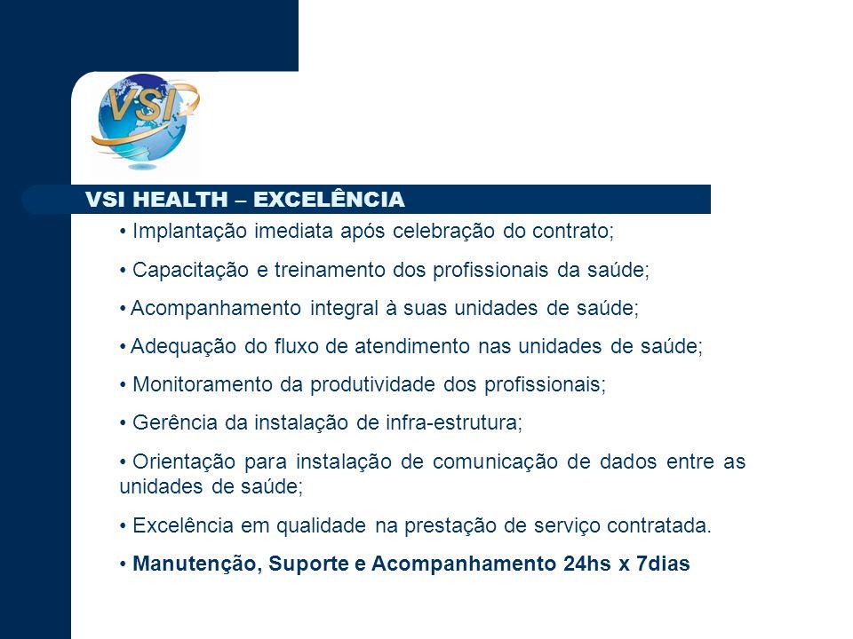 Implantação imediata após celebração do contrato; Capacitação e treinamento dos profissionais da saúde; Acompanhamento integral à suas unidades de saúde; Adequação do fluxo de atendimento nas unidades de saúde; Monitoramento da produtividade dos profissionais; Gerência da instalação de infra-estrutura; Orientação para instalação de comunicação de dados entre as unidades de saúde; Excelência em qualidade na prestação de serviço contratada.