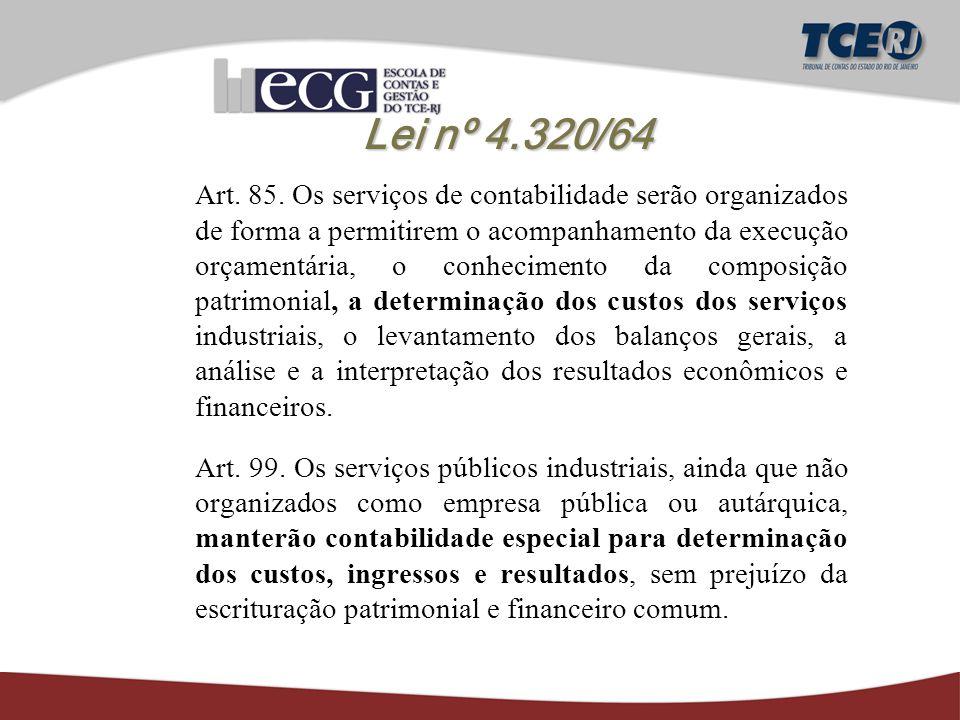 Lei nº 4.320/64 Art. 85.