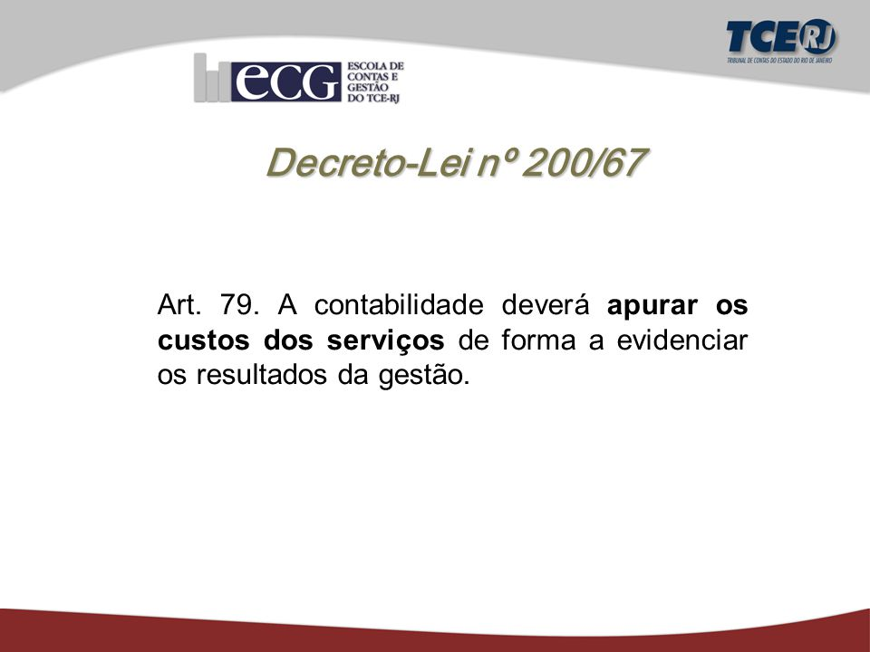 Decreto-Lei nº 200/67 Art. 79.