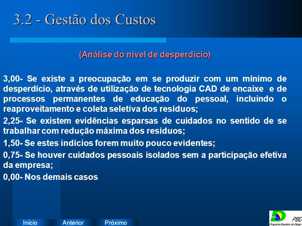 Próximo AnteriorInício 3.2 - Gestão dos Custos Instruções: Exclua o ícone do documento de exemplo e substitua-o pelos do documento de trabalho: Crie u