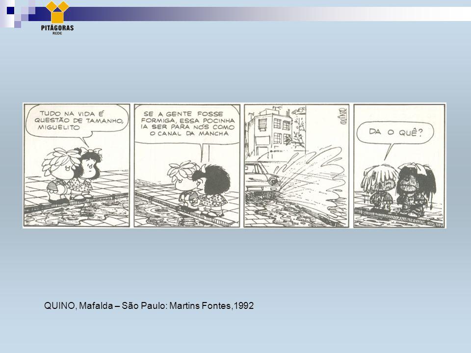 QUINO, Mafalda – São Paulo: Martins Fontes,1992