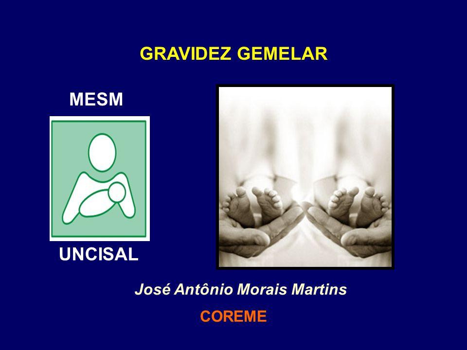 MESM GRAVIDEZ GEMELAR José Antônio Morais Martins COREME UNCISAL