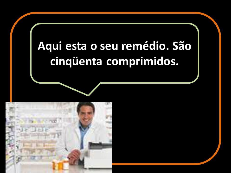Então, o caipira foi a farmácia e entregou a receita ao farmacêutico.