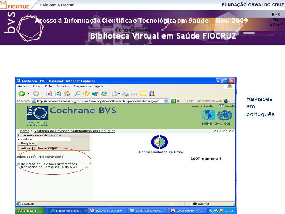 Acesso à Informação Científica e Tecnológica em Saúde – Nov. 2009 Revisões em português