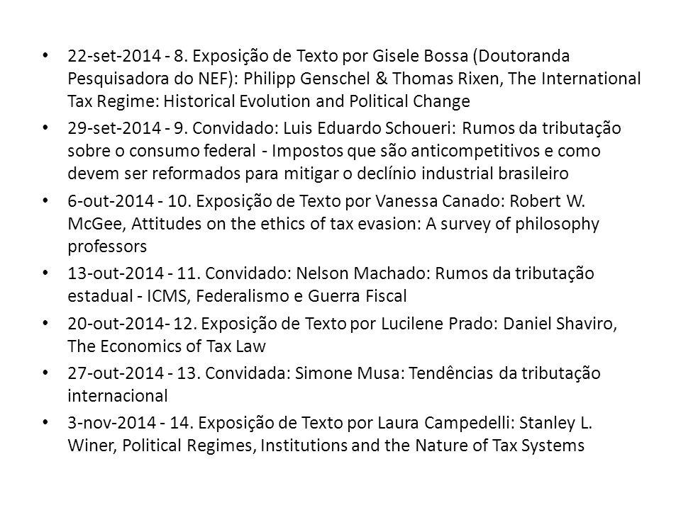 22-set-2014 - 8. Exposição de Texto por Gisele Bossa (Doutoranda Pesquisadora do NEF): Philipp Genschel & Thomas Rixen, The International Tax Regime: