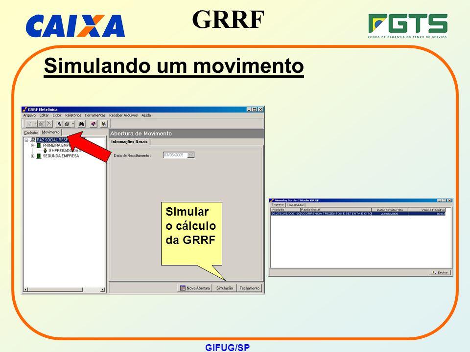 GRRF GIFUG/SP Simular o cálculo da GRRF Simulando um movimento