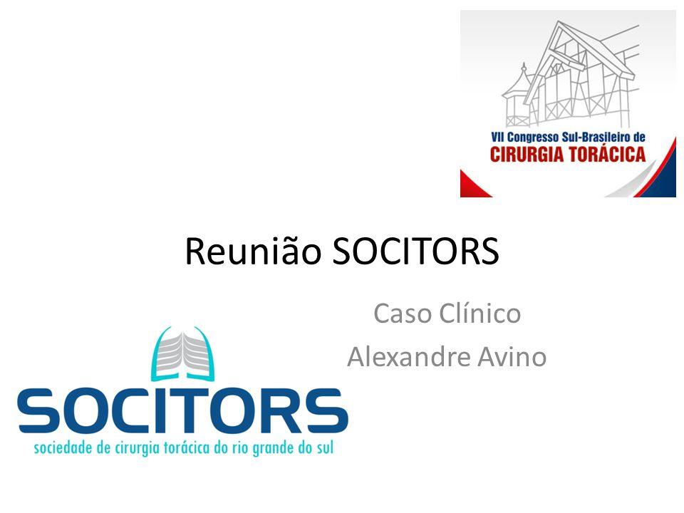 Reunião SOCITORS Caso Clínico Alexandre Avino