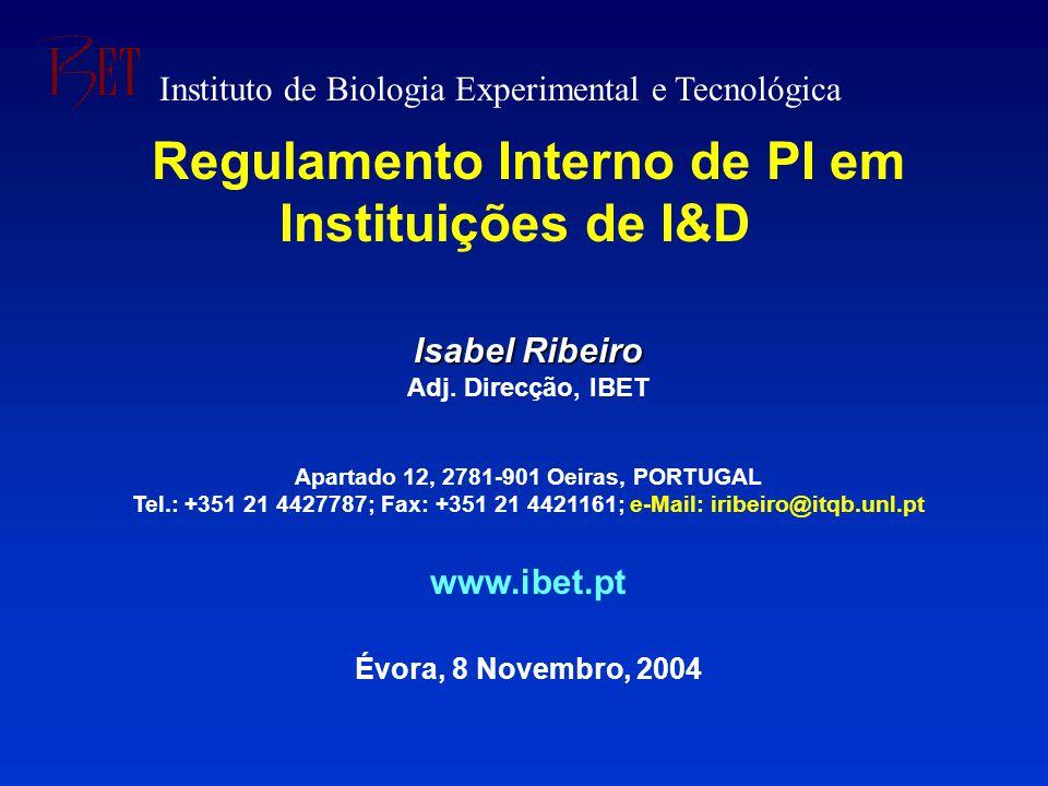Regulamento Interno de PI em Instituições de I&D Isabel Ribeiro Adj.