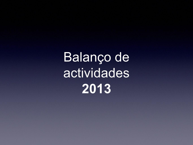 Balanço de actividades 2013