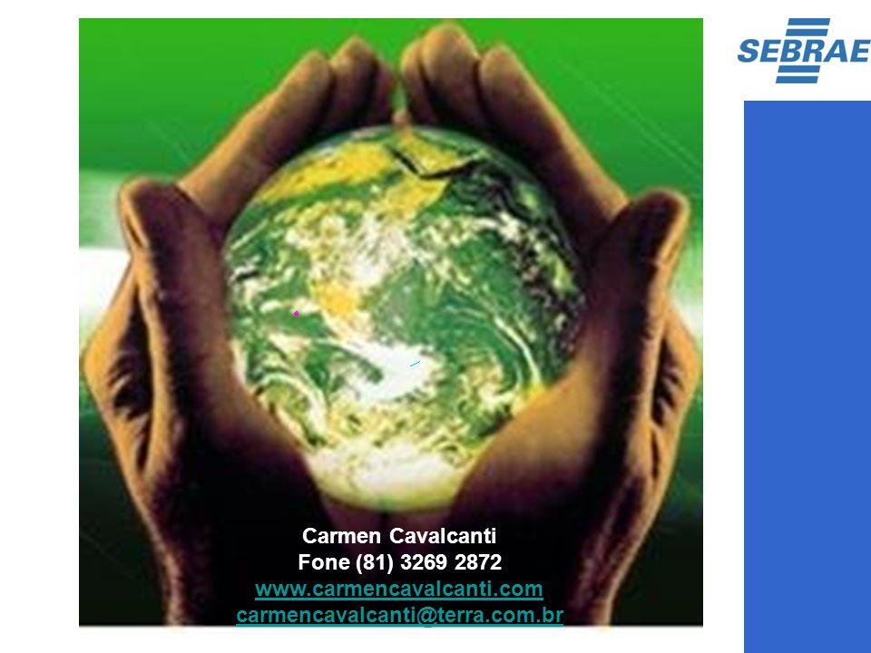 Carmen Cavalcanti Fone (81) 3269 2872 www.carmencavalcanti.com carmencavalcanti@terra.com.br www.carmencavalcanti.com carmencavalcanti@terra.com.br