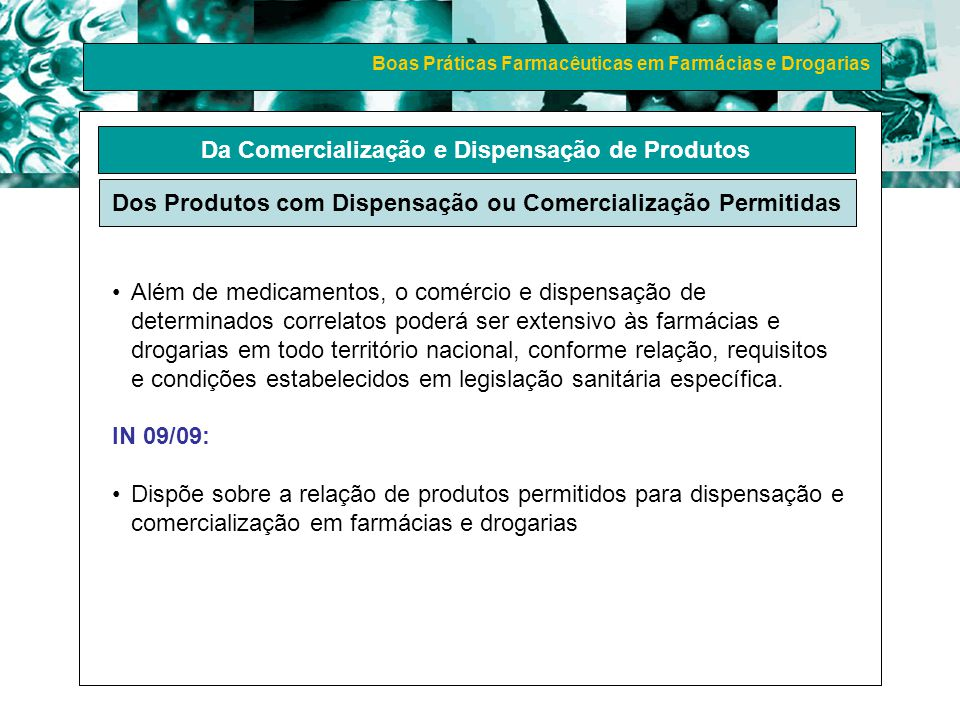 Boas Práticas Farmacêuticas em Farmácias e Drogarias Da Comercialização e Dispensação de Produtos Dos Produtos com Dispensação ou Comercialização Perm