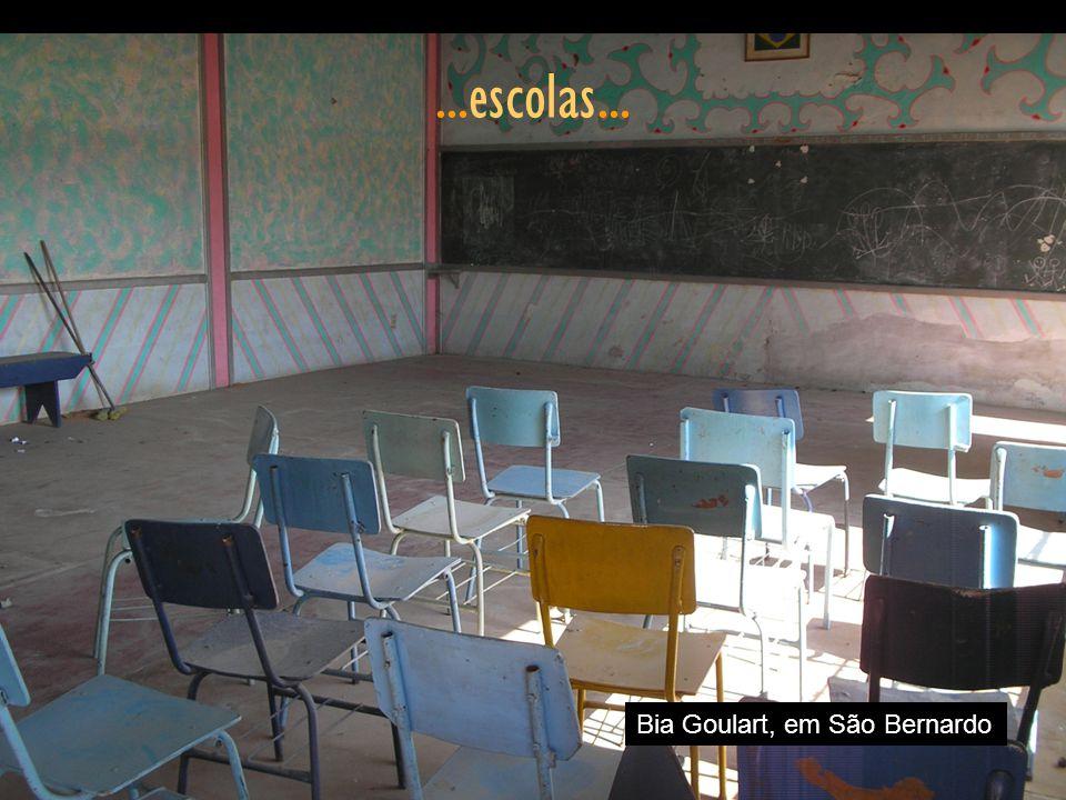 ...escolas... Bia Goulart, em São Bernardo