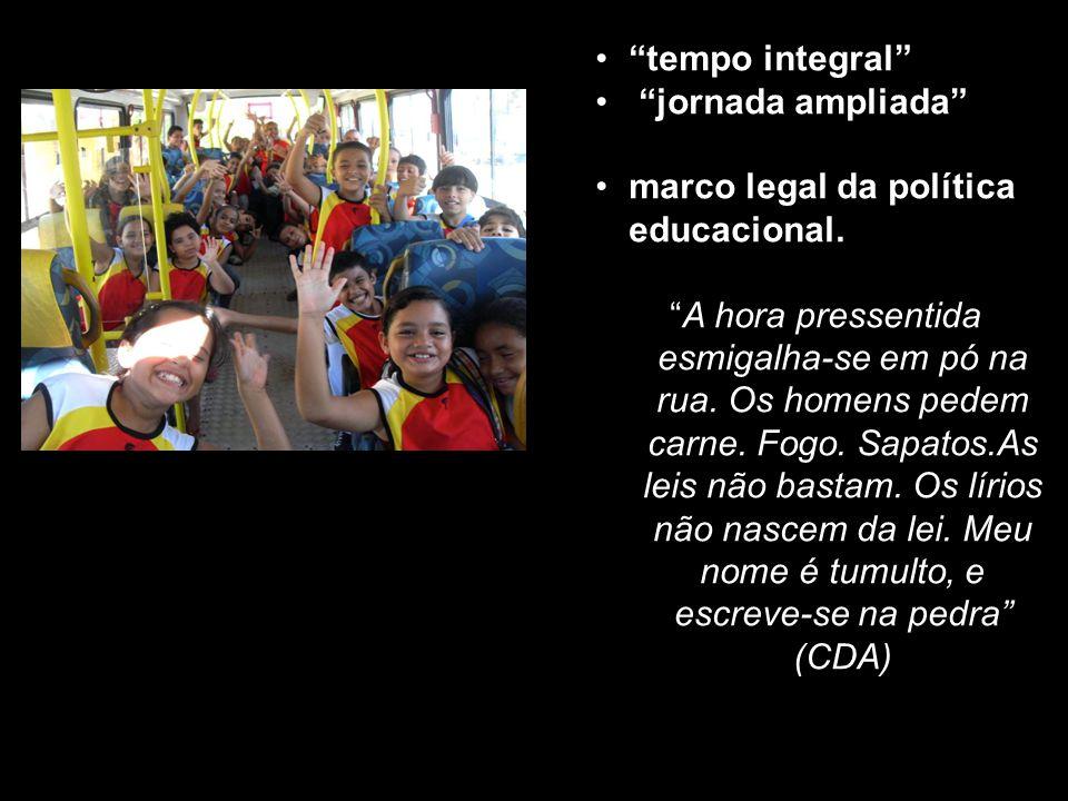 tempo integral jornada ampliada marco legal da política educacional.