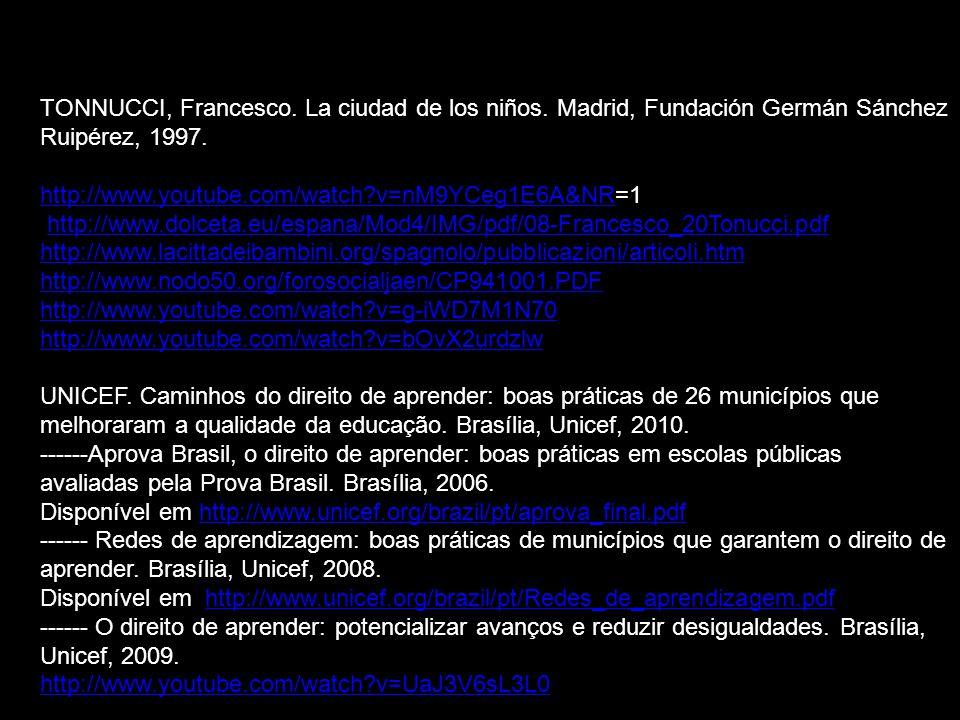 TONNUCCI, Francesco.La ciudad de los niños. Madrid, Fundación Germán Sánchez Ruipérez, 1997.