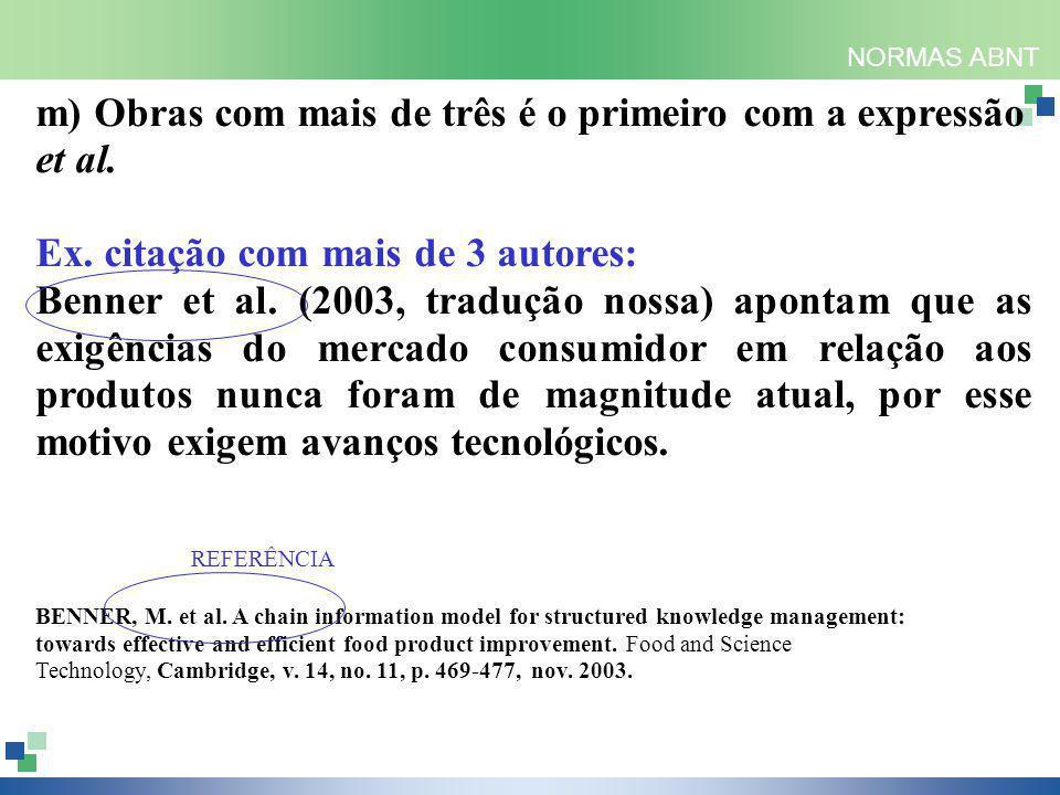NORMAS ABNT m) Obras com mais de três é o primeiro com a expressão et al.
