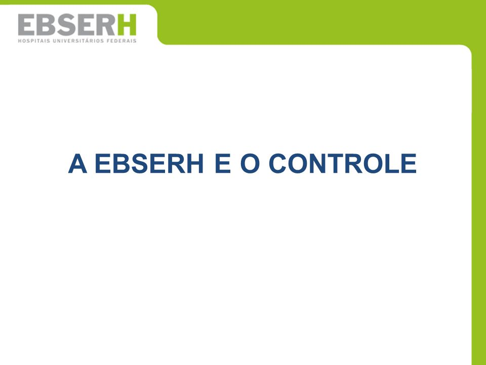 A EBSERH E O CONTROLE