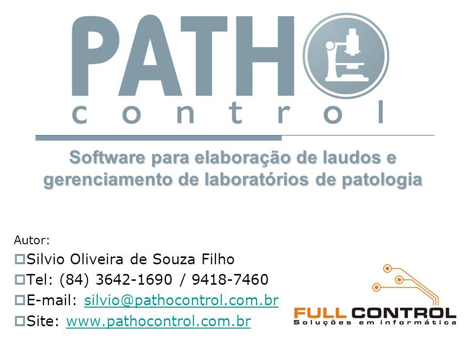 Autor:  Silvio Oliveira de Souza Filho  Tel: (84) 3642-1690 / 9418-7460  E-mail: silvio@pathocontrol.com.brsilvio@pathocontrol.com.br  Site: www.p