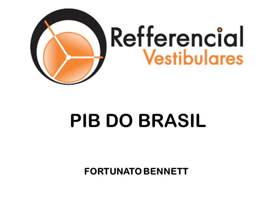 PIB DO BRASIL FORTUNATO BENNETT