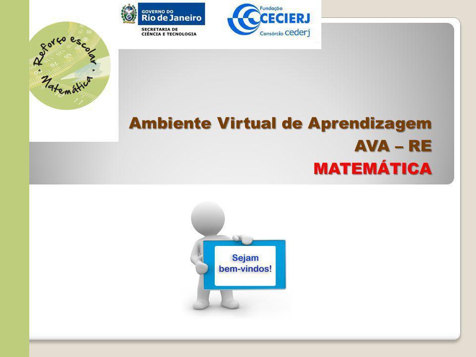 Ambiente Virtual de Aprendizagem AVA – RE MATEMÁTICA