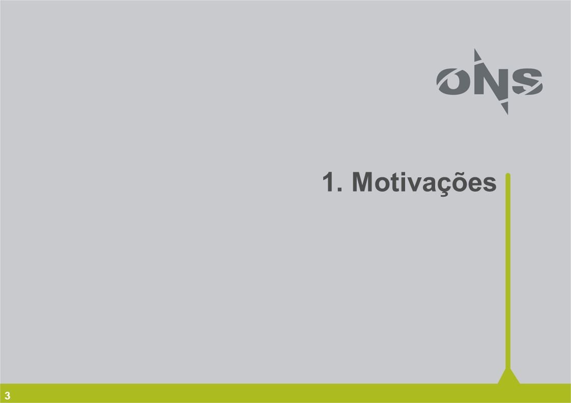 3 1. Motivações