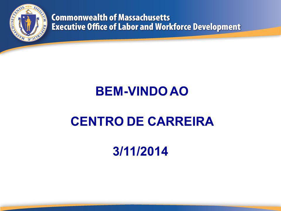 BEM-VINDO AO CENTRO DE CARREIRA 3/11/2014
