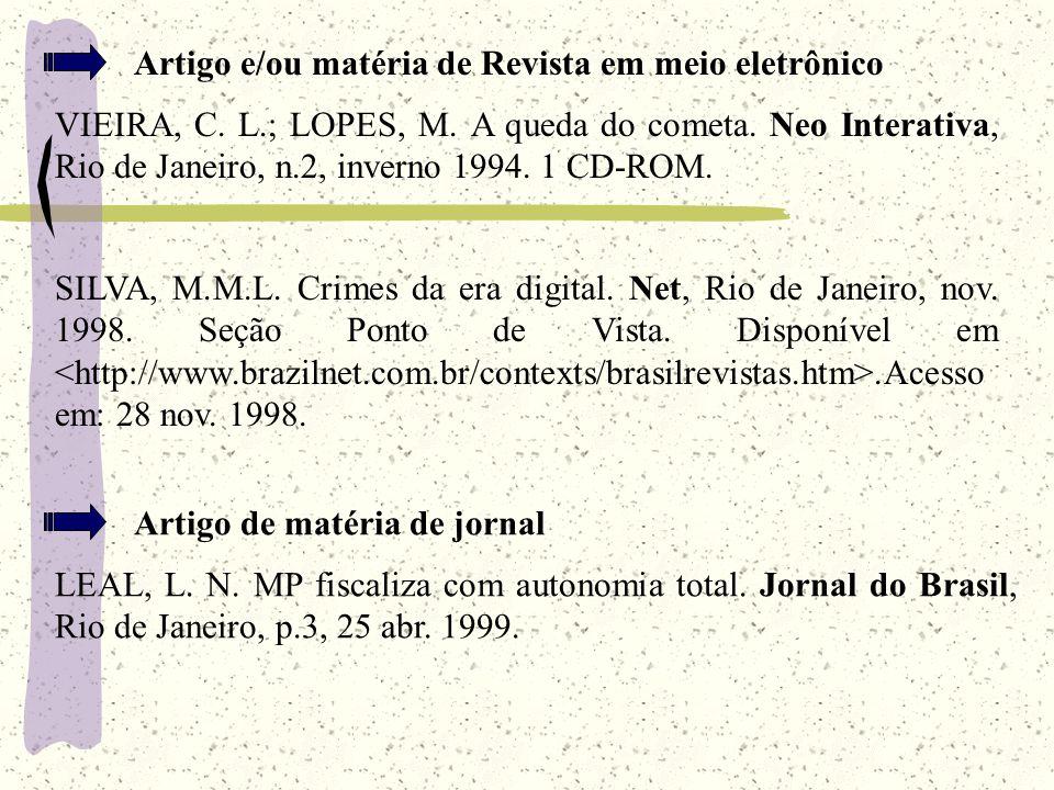 Artigo e/ou matéria de Revista em meio eletrônico VIEIRA, C.