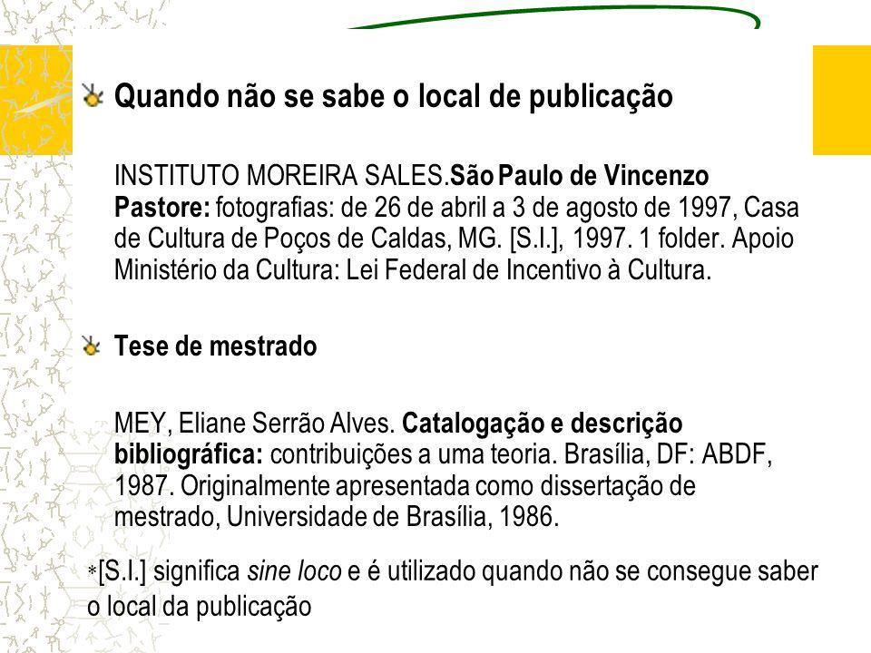 Quando não se sabe o local de publicação INSTITUTO MOREIRA SALES. São Paulo de Vincenzo Pastore: fotografias: de 26 de abril a 3 de agosto de 1997, Ca