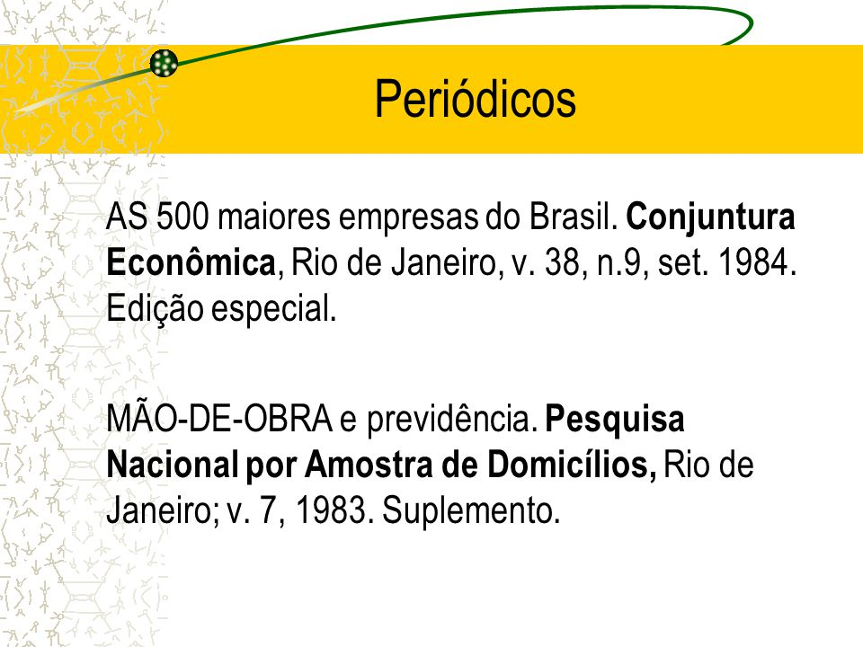 Periódicos AS 500 maiores empresas do Brasil. Conjuntura Econômica, Rio de Janeiro, v. 38, n.9, set. 1984. Edição especial. MÃO-DE-OBRA e previdência.
