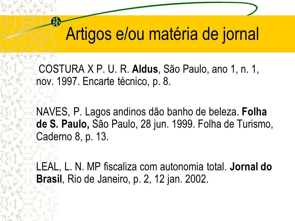 Artigos e/ou matéria de jornal COSTURA X P. U. R. Aldus, São Paulo, ano 1, n. 1, nov. 1997. Encarte técnico, p. 8. NAVES, P. Lagos andinos dão banho d