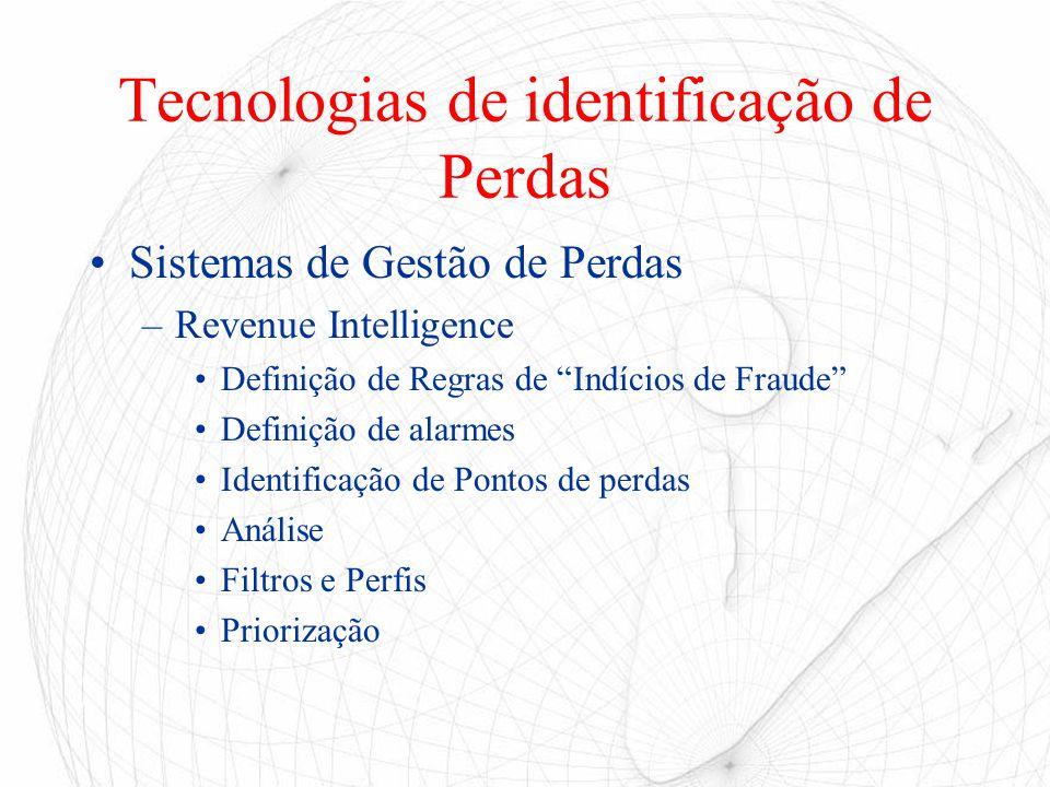 """Tecnologias de identificação de Perdas Sistemas de Gestão de Perdas –Revenue Intelligence Definição de Regras de """"Indícios de Fraude"""" Definição de ala"""