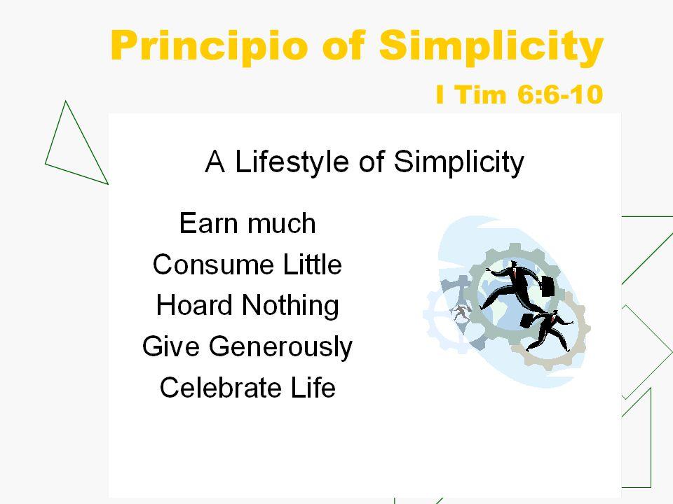 Principio of Simplicity I Tim 6:6-10