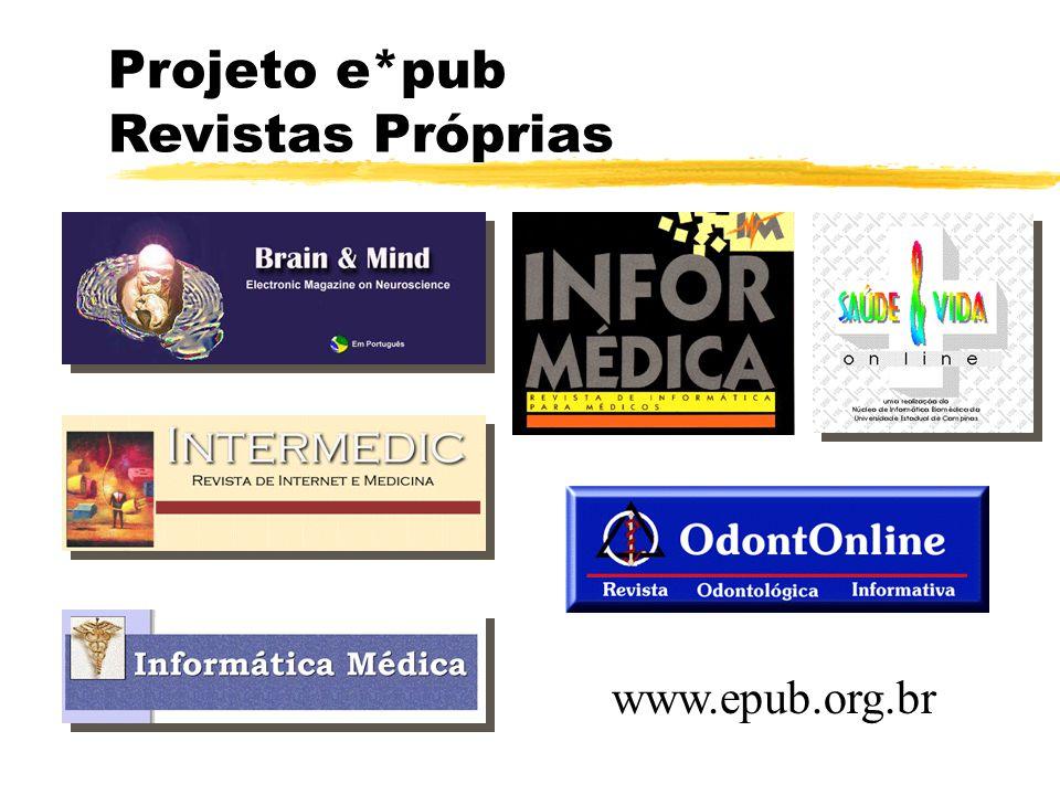 Projeto e*pub Revistas Próprias www.epub.org.br