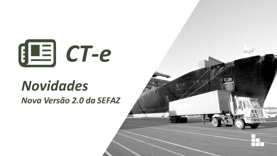 CT-e Novidades Nova Versão 2.0 da SEFAZ