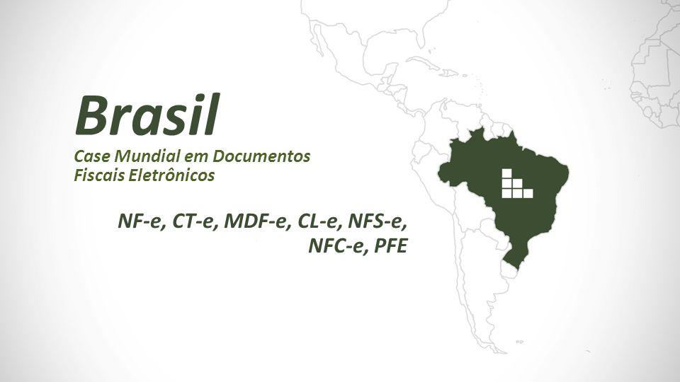 Case Mundial em Documentos Fiscais Eletrônicos Brasil NF-e, CT-e, MDF-e, CL-e, NFS-e, NFC-e, PFE