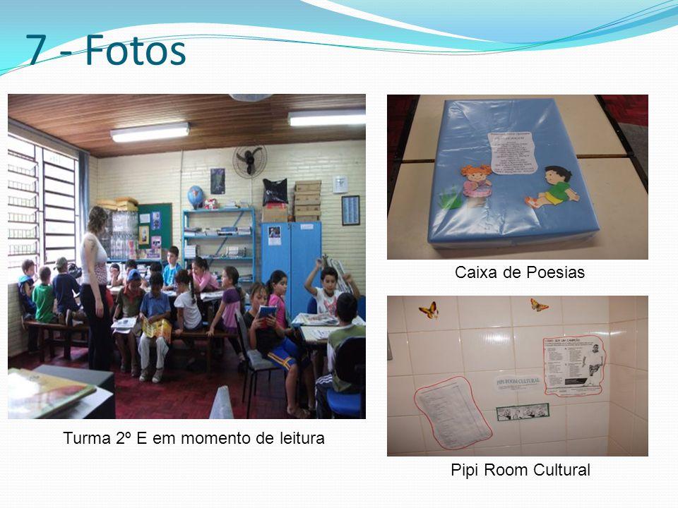 7 - Fotos Turma 2º E em momento de leitura Caixa de Poesias Pipi Room Cultural