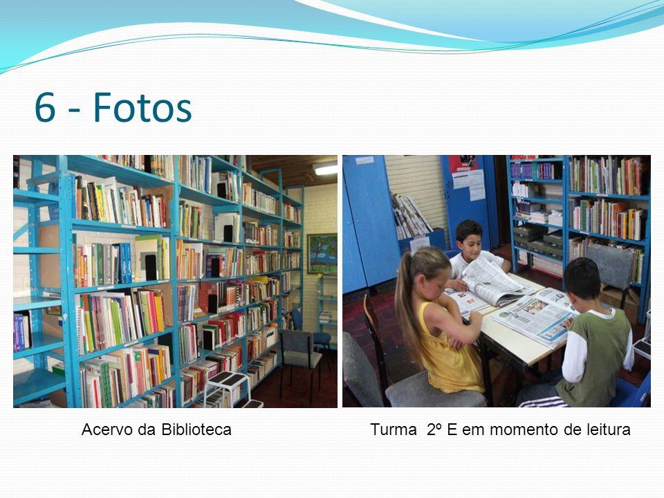 Turma 2º E em momento de leituraAcervo da Biblioteca 6 - Fotos