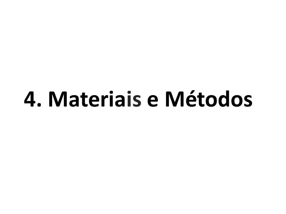 4. Materiais e Métodos