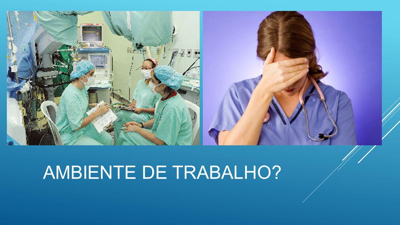 AMBIENTE DE TRABALHO?