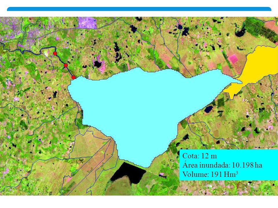 Cota: 12 m Área inundada: 10.198 ha Volume: 191 Hm 3