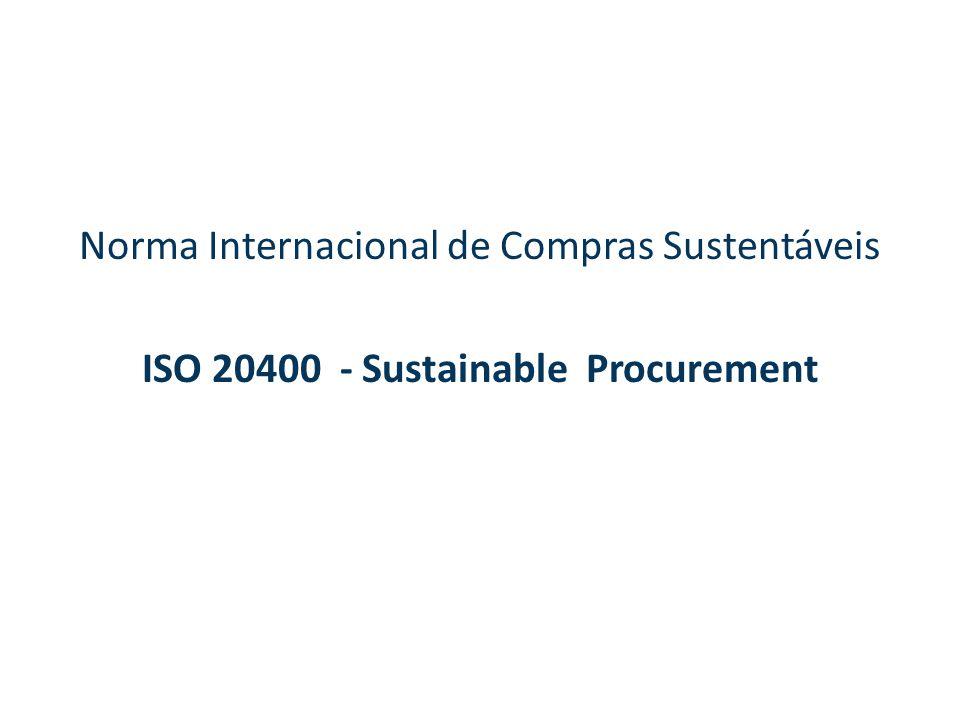 Norma Internacional de Compras Sustentáveis ISO 20400 - Sustainable Procurement