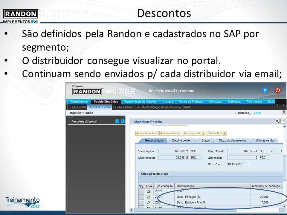 Descontos São definidos pela Randon e cadastrados no SAP por segmento; O distribuidor consegue visualizar no portal.